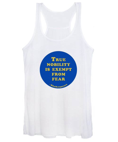 True Nobility Is Exempt From Fear #shakespeare #shakespearequote Women's Tank Top