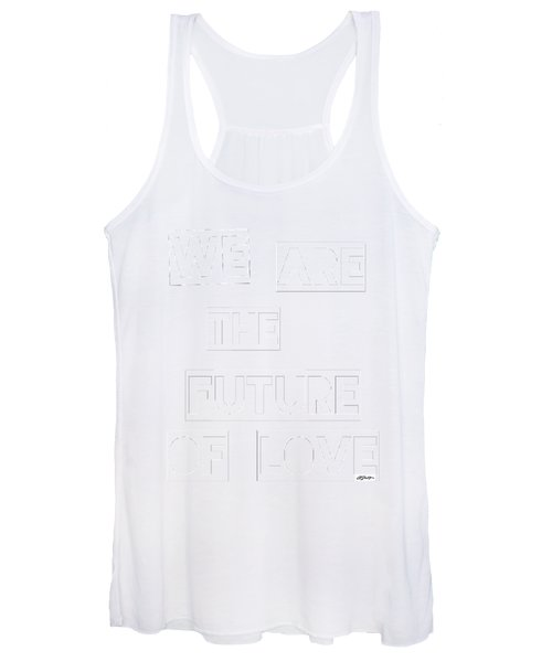 We Are The Future Of Love Women's Tank Top