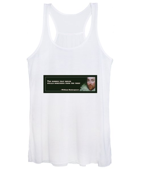 The Robbed That Smiles Steals Something From The Thief #shakespeare #shakespearequote Women's Tank Top