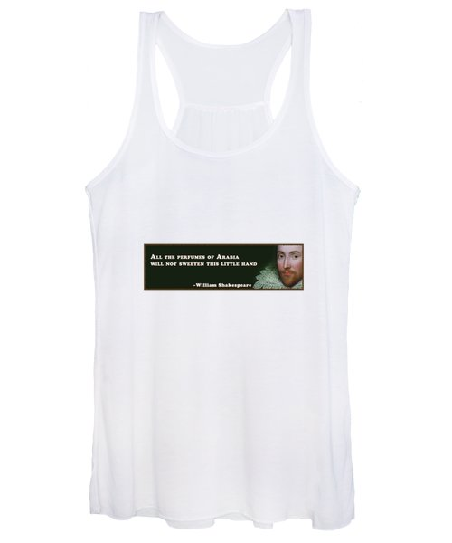All The Perfumes Of Arabia #shakespeare #shakespearequote Women's Tank Top