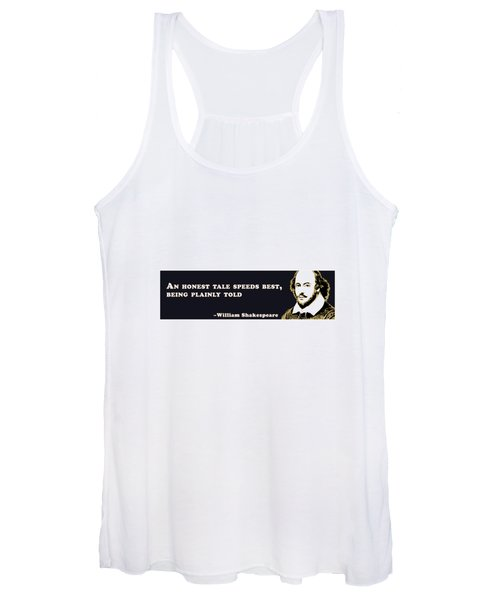 An Honest Tale #shakespeare #shakespearequote Women's Tank Top