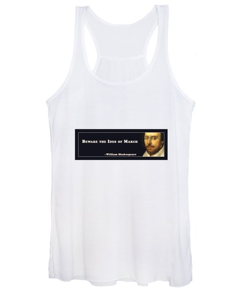 Beware The Ides Of March #shakespeare #shakespearequote Women's Tank Top