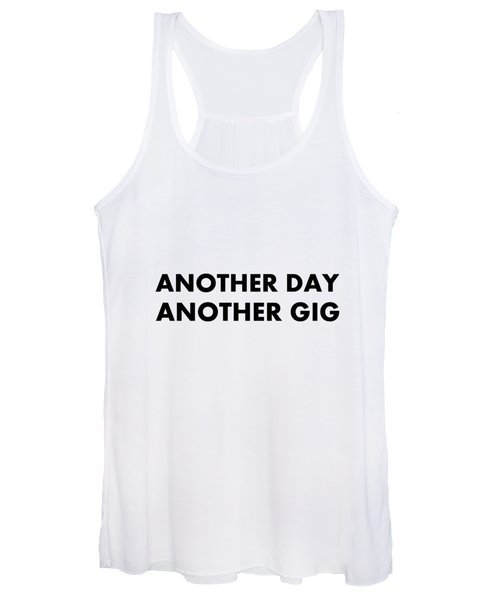Another Day Another Gig Bk Women's Tank Top