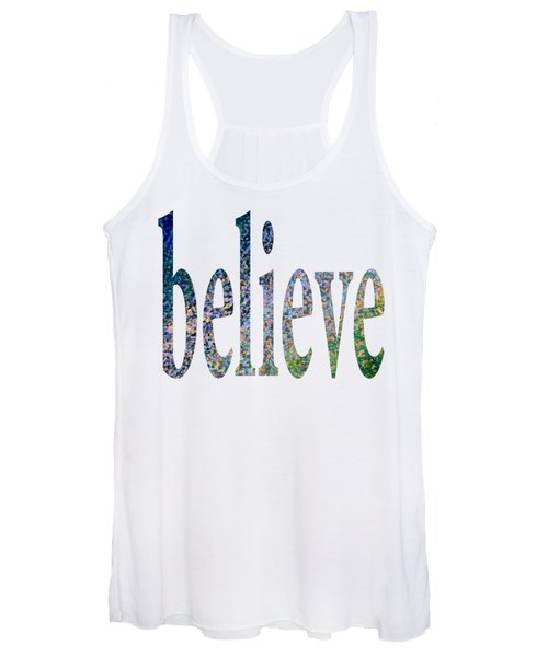 Women's Tank Top featuring the digital art Believe by Corinne Carroll