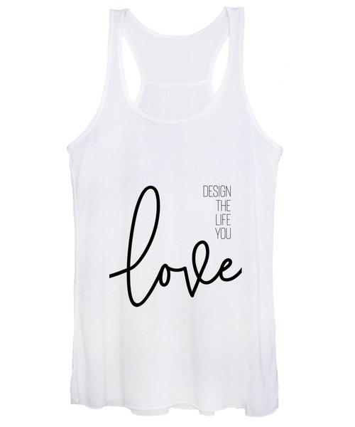 Design The Life You Love Women's Tank Top