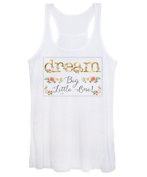 Dream Big Little One - Blush Pink And White Floral Watercolor Women's Tank Top