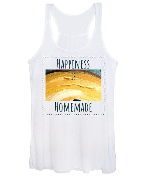 Happiness Is Homemade #3 Women's Tank Top