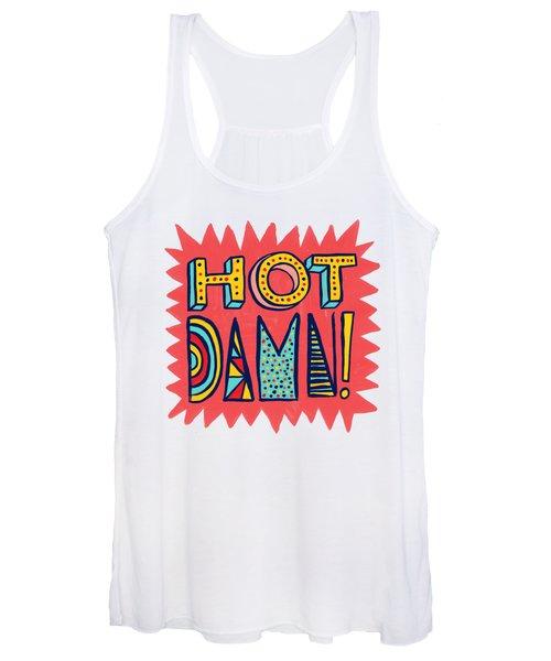 Hot Damn Women's Tank Top