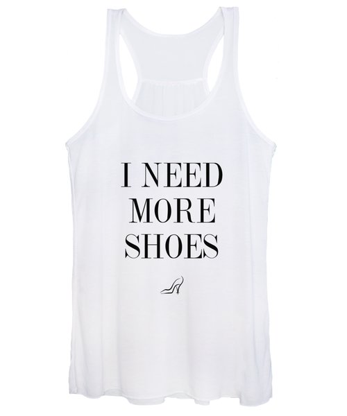 I Need More Shoes Women's Tank Top