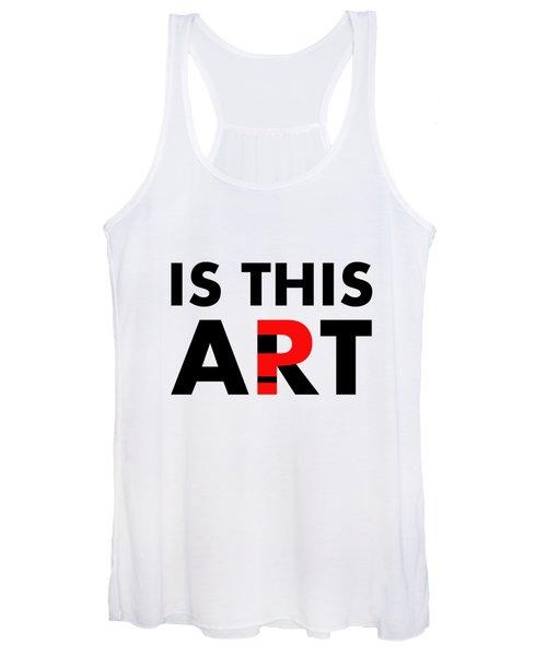 Is This Art Women's Tank Top