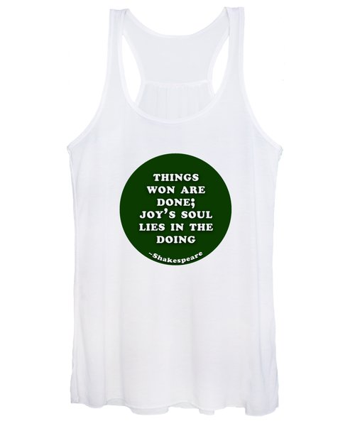 Joy's Soul Lies In The Doing  #shakespeare #shakespearequote Women's Tank Top
