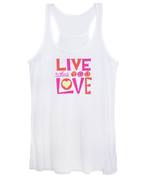 Live What You Love In Colorful Women's Tank Top