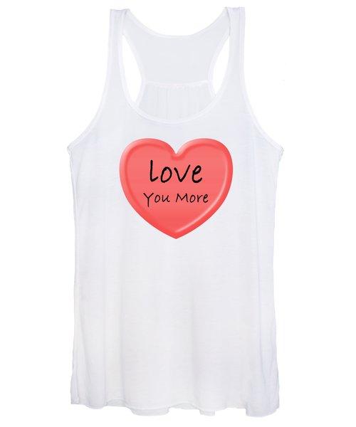 Love You More Women's Tank Top