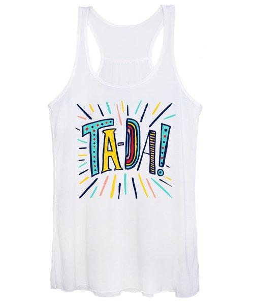 Ta Da Women's Tank Top