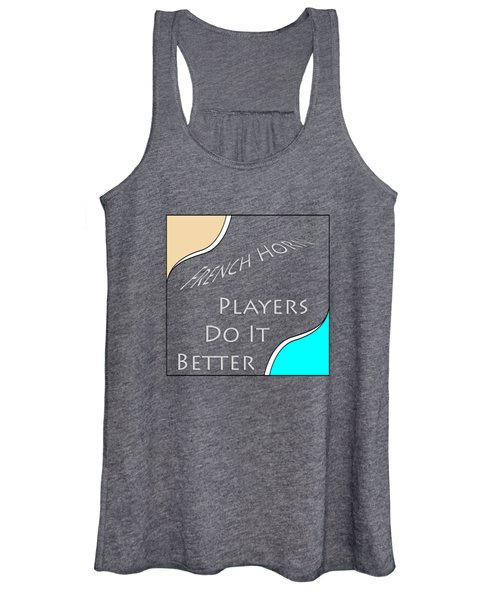 French Horn Players Do It Better 5645.02 Women's Tank Top