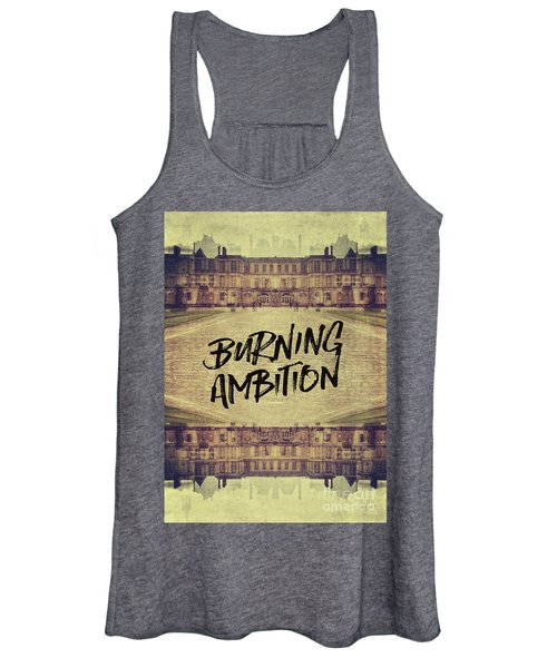 Burning Ambition Fontainebleau Chateau France Architecture Women's Tank Top