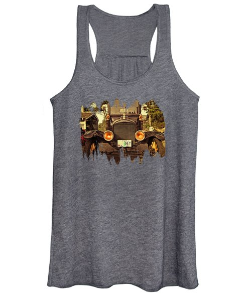 Hey A Model T Ford Truck Women's Tank Top
