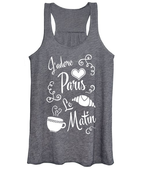 I Love Paris In The Morning Women's Tank Top
