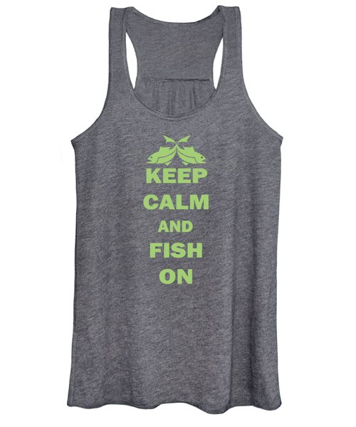 Keep Calm And Fish On Women's Tank Top