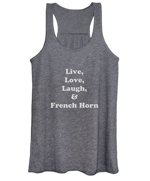 Live Love Laugh And French Horn 5600.02 Women's Tank Top