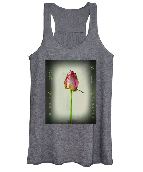Old Wrinkly Still Gorgeous Women's Tank Top