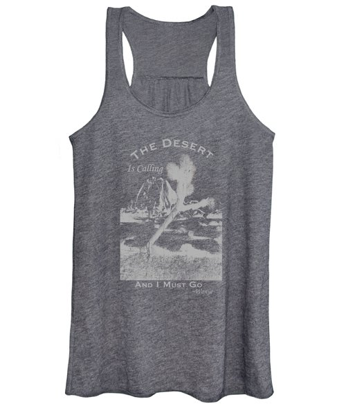 The Desert Is Calling And I Must Go - Gray Women's Tank Top