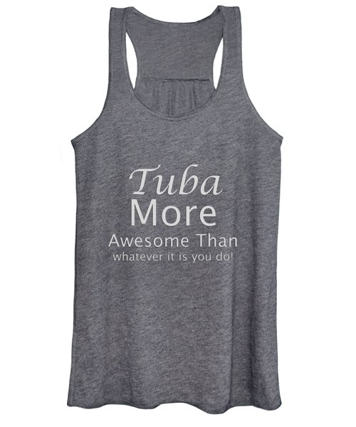 Tubas More Awesome Than You 5562.02 Women's Tank Top