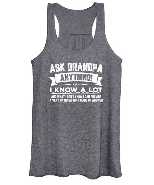 Ask Grandpa Anything Funny Father's Day T-shirt Gift 60th Women's Tank Top