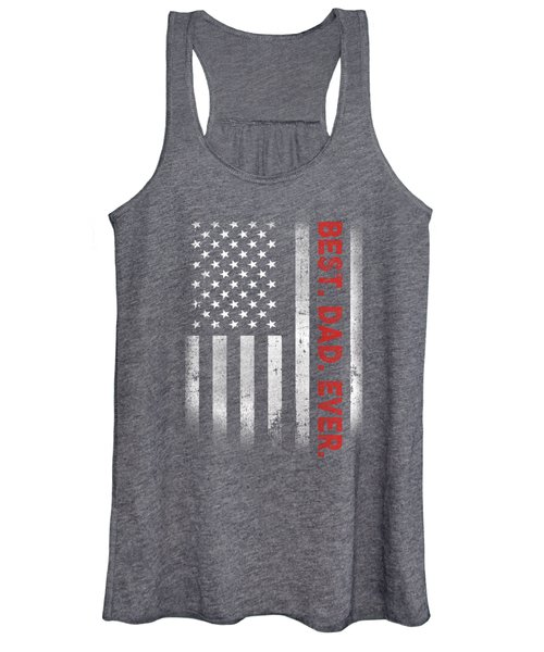 Best. Dad. Ever. American Flag T-shirt Father's Day Gift Women's Tank Top