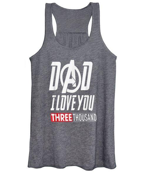 I Love You Dad 3000 Tshirt Papa Three Tsnd Father's Day Gift Women's Tank Top