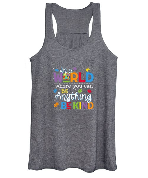 In A World Where You Can Be Anything Be Kind Autism T-shirt Women's Tank Top