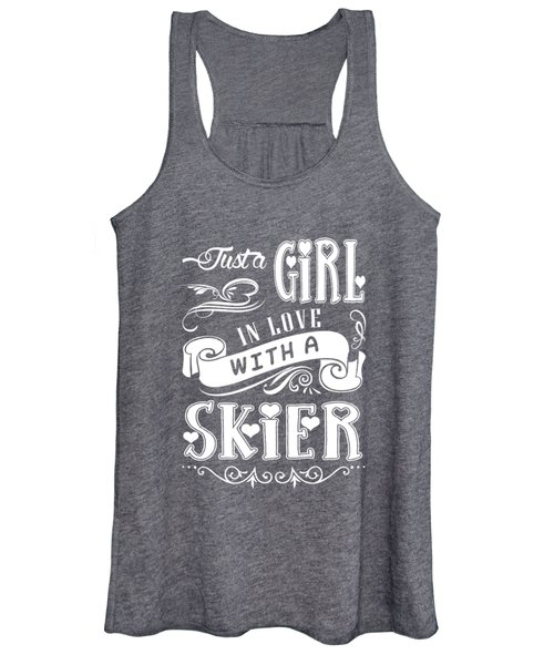 Just A Girl In Love With A Skier Women's Tank Top