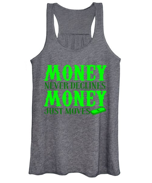 Money Just Moves Women's Tank Top