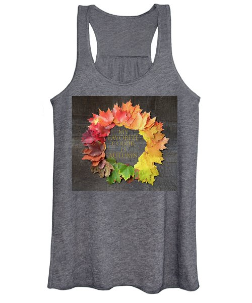 My Favorite Color Is Autumn Women's Tank Top