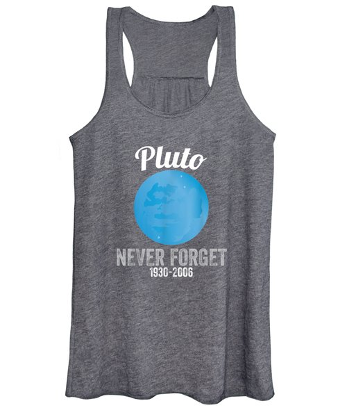 Pluto Never Forget T-shirt Funny Science Geek Nerd Tee Gift Women's Tank Top