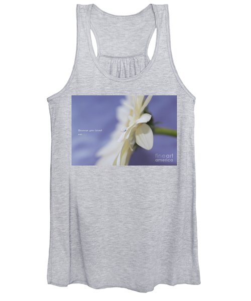 Because You Loved Me Women's Tank Top