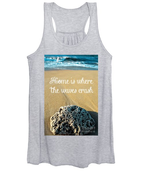 Home Is Where The Waves Crash Women's Tank Top