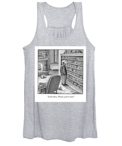 Look Alive, Proust, You're Next Women's Tank Top