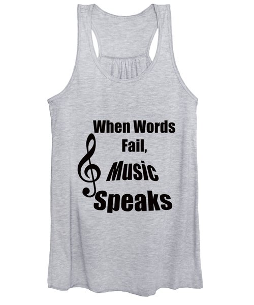 Treble Clef When Words Fail Music Speaks Women's Tank Top