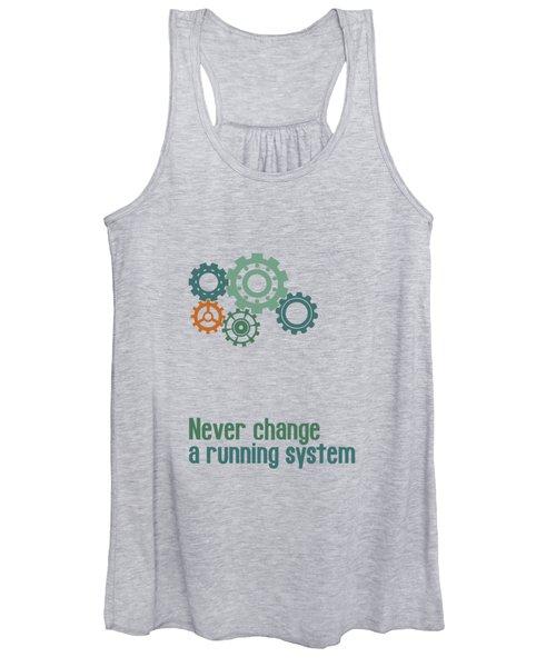 Never Change A Running System Women's Tank Top