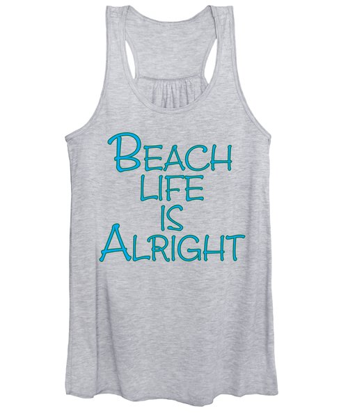 Beach Life Is Alright Women's Tank Top