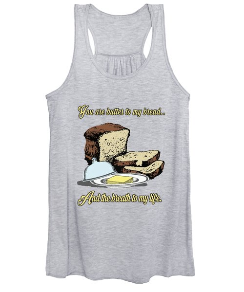 Butter To My Bread.. Love Dictionary Art Women's Tank Top