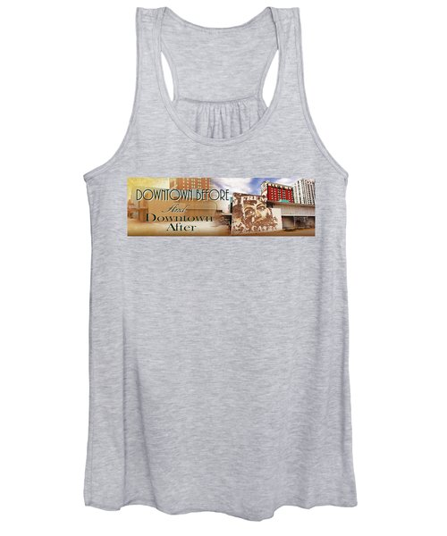 Downtown Before And Downtown After Women's Tank Top