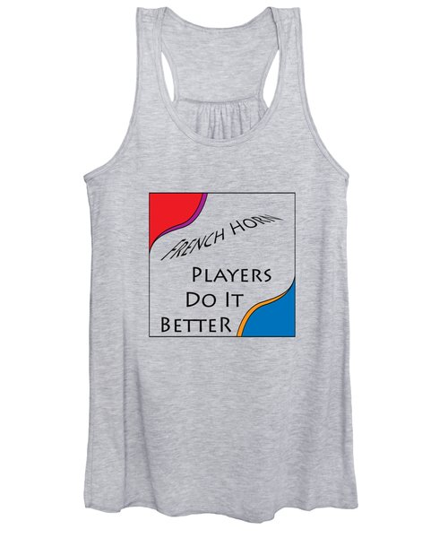 French Horn Players Do It Better 5644.02 Women's Tank Top