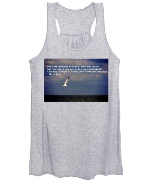 Have The Courage To Follow Your Heart Women's Tank Top
