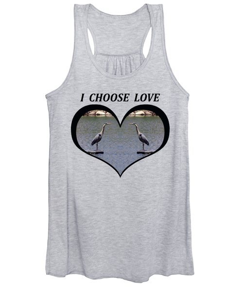 I Choose Love With A Heart Framing Blue Herons On A Pond Women's Tank Top