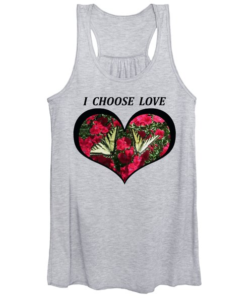 I Chose Love With A Monarch Butterfly In A Heart Women's Tank Top