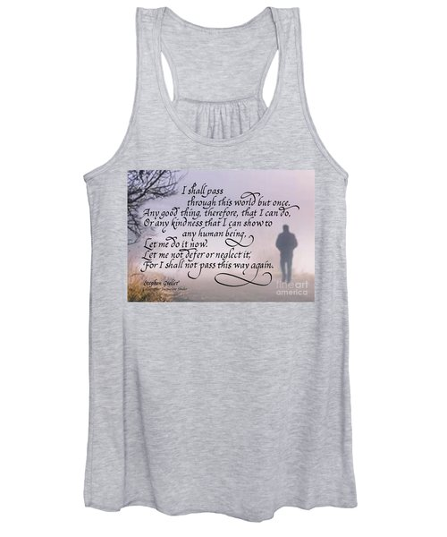 I Shall Pass This Way But Once Women's Tank Top