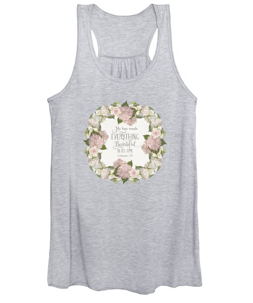 Inspirational Scripture - Everything Beautiful Pink Hydrangeas And Roses Women's Tank Top