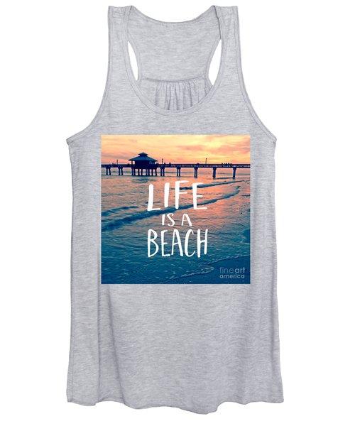 Life Is A Beach Tee Women's Tank Top